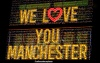 We Love You Manchester sign at The Ivy in Spinningfields, Manchester
